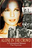 Alone in the Crowd, Pilar Reynolds, 0595354009