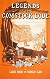 Legends of the Comstock Lode, Lucius Beebe and Charles Clegg, 0804704635
