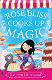 Bliss Bakery Trilogy - Bake Off Magic. (The Bliss Bakery Trilogy)