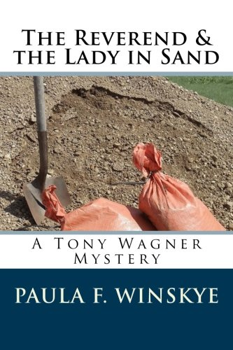 The Reverend & the Lady in Sand: A Tony Wagner Mystery (Tony Wagner Mysteries) (Volume 8)