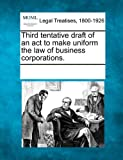 Third Tentative Draft of an Act to Make Uniform the Law of Business Corporations, , 1241007624