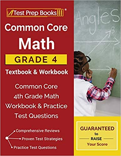 Common Core Math Grade 4 Textbook & Workbook: Common Core 4th Grade ...