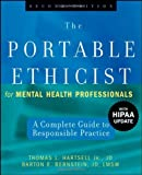 img - for The Portable Ethicist for Mental Health Professionals, with HIPAA Update: A Complete Guide to Responsible Practice by Thomas L. Hartsell Jr. JD (2008-06-03) book / textbook / text book