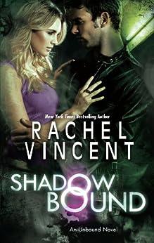 Shadow Bound (Unbound series Book 2) by [Vincent, Rachel]