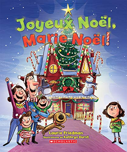 Joyeux Noël, Marie Noël! Laurie Friedman