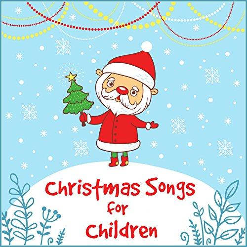 christmas songs for children - Children Christmas Songs