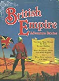 British Empire Adventure Stories, Rudyard Kipling and G. A. Henty, 1853756601