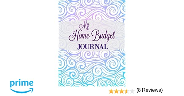 My Home Budget Journal (Extra Large Household Budgeting Notebook ...