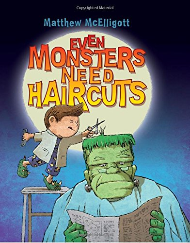 Even Monsters Need Haircuts -