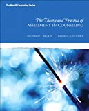The Theory and Practice Assessmenr in Counseling, Balkin, Richard J. and Juhnke, Gerald A., 0137017510