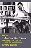 Behind Islands in the Stream: Hemingway, Cuba, the FBI and the crook factory by Thomas Fensch (2010-02-15)