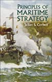 img - for Principles of Maritime Strategy (Dover Military History, Weapons, Armor) book / textbook / text book