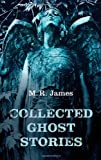 Collected Ghost Stories (Oxford World's Classics)