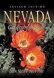 Nevada Gardener s Guide (Gardener s Guides)