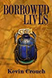 Borrowed Lives, Kevin Crouch, 1490949666