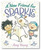 A New Friend for Sparkle (A Unicorn Named Sparkle)