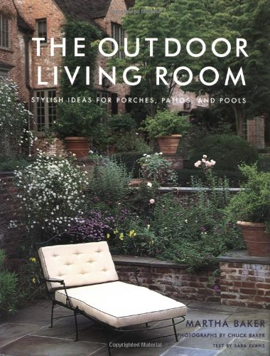 Cheap  The Outdoor Living Room: Stylish Ideas for Porches, Patios, and Pools