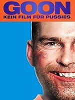 Filmcover Goon - Kein Film für Pussies