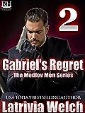 Gabriel's Regret: Book Two (The Medlov Men 3)