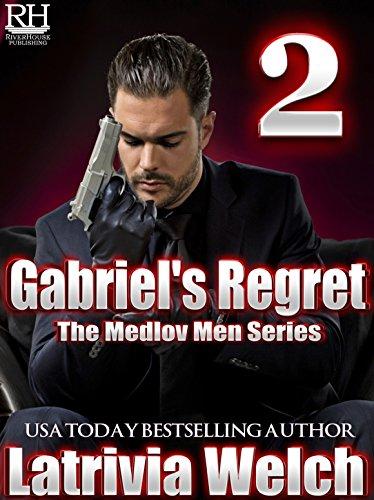 gabriels-regret-book-two-the-medlov-men-series-3