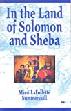 In the Land of Solomon and Sheba, Lafollete Summerskill, Mimi, 1569020922