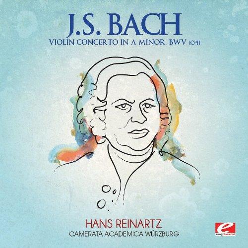J.S. Bach: Violin Concerto in A Minor, BWV 1041 (Digitally Remastered) - Bach Violin Concerto In A Minor