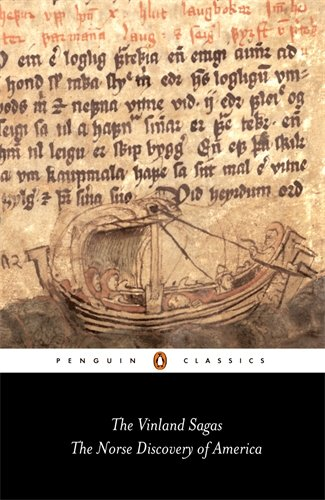 The Vinland Sagas: The Norse Discovery of America (Penguin Classics)