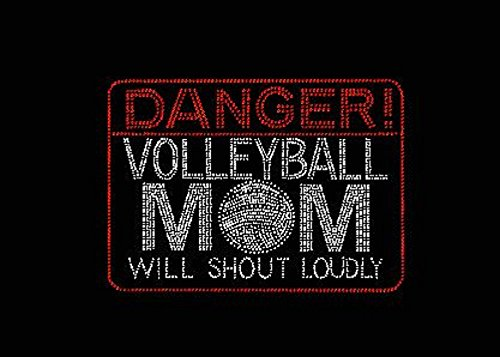 Danger Volleyball Mom Will Shout Loudly Rhinestone Iron on ()