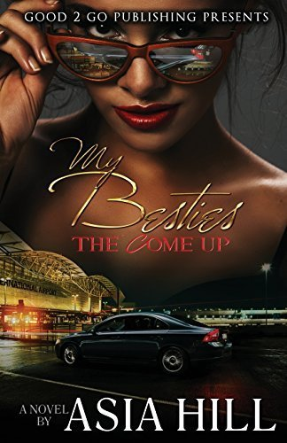 Books : My Besties: The Come Up Paperback April 6, 2015