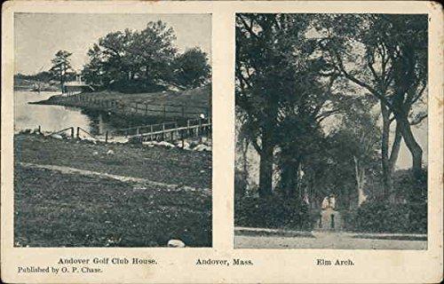(Andover Golf Club House and Elm Arch Andover, Massachusetts Original Vintage Postcard )