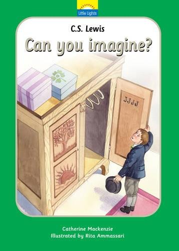 C.S. Lewis: Can you imagine? (Little Lights)
