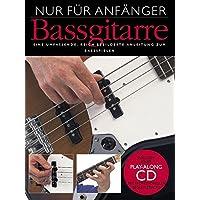Nur Für Anfänger (Bass Buch & CD): Lehrmaterial, CD für E-Bass