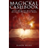 Magickal Cashbook: Attract Money Fast With Ancient Secrets And Modern Wealth Magick