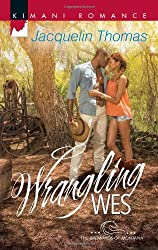Wrangling Wes (Kimani Romance)