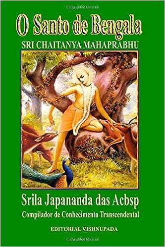 O Santo de Bengala: SRI CHAITANYA MAHAPRABHU ...