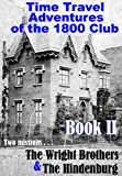 Time Travel Adventures Of The 1800 Club: Book 2