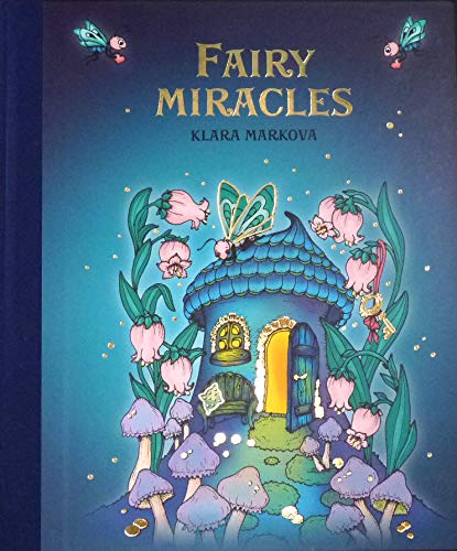 Fairy Miracles - Hardcover 2018