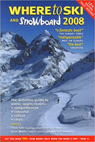 Book Where to Ski and Snowboard 2008