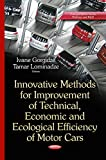 Innovative Methods for Improvement of Technical, Economic and Ecological Efficiency of Motor Cars (Transportation Issues, Policies and R&D)