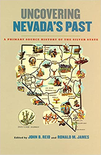 Amazon uncovering nevadas past a primary source history of amazon uncovering nevadas past a primary source history of the silver state shepperson series in nevada history 9780874175677 john b reid fandeluxe Gallery