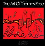 The Art of Thomas Rose, Thomas Rose, 1500709301