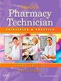 Mosby's Pharmacy Technician 3rd Edition