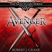 Avenger: The Sanctuary Series, Volume Two | Robert J. Crane