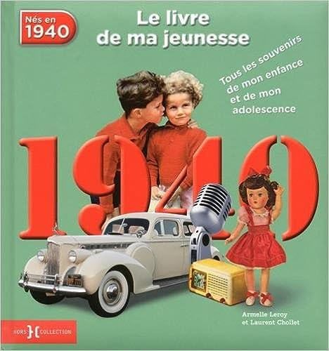 Téléchargement 1940, le livre de ma jeunesse NE epub, pdf
