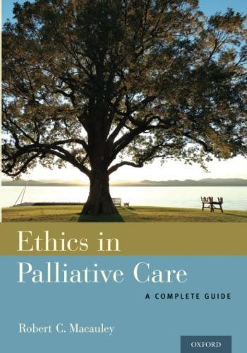 Ethics in Palliative Care: A Complete Guide ()