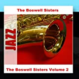 The Boswell Sisters Volume 2