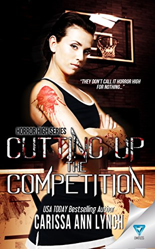 Cutting Up The Competition (Horror High Book - Spiral Graveyard