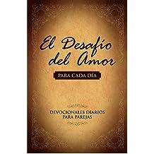 El Desafio del Amor Para Cada Dia: Un Ano de Devocionales Para Parejas (Paperback)(Spanish) - Common