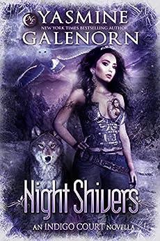 Night Shivers (Indigo Court Series Book 6) by [Galenorn, Yasmine]