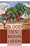 Blood Ties and Brown Liquor, Sean Hill, 0820330930